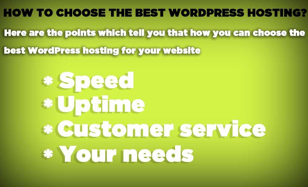 How to Choose Best wordpress Hosting