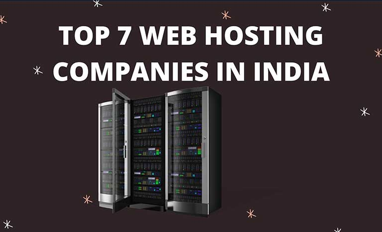 TOP 7 WEB HOSTING COMPANIES IN INDIA