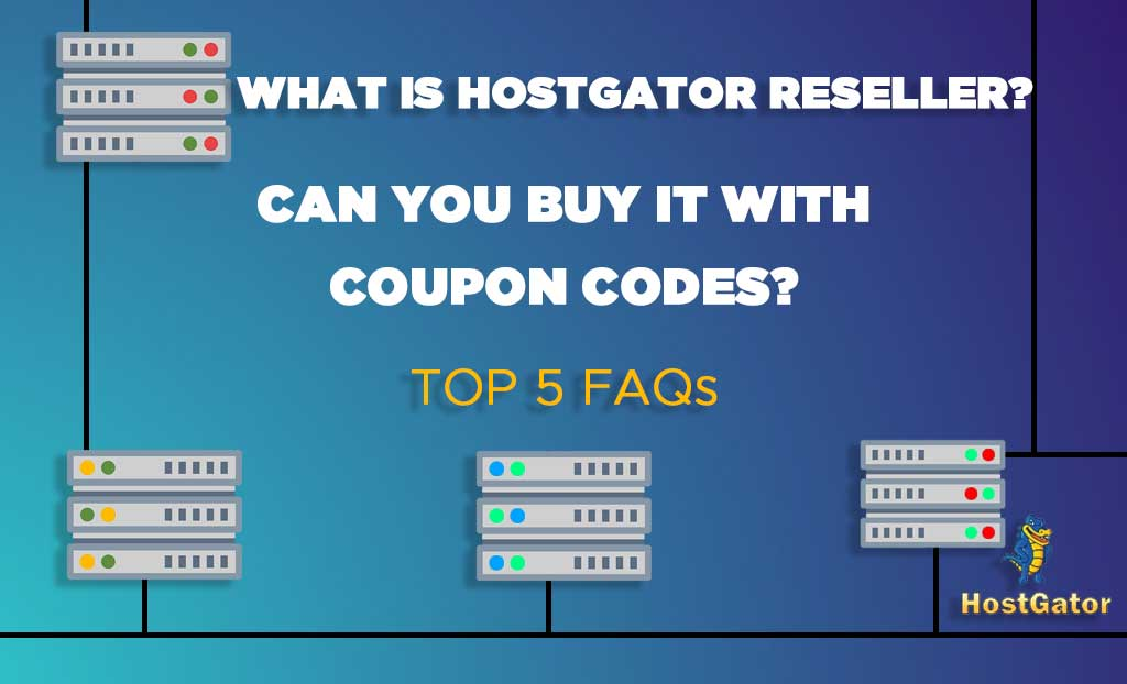 What is Hostgator Reseller?