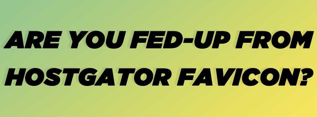 How to Remove Hostgator Favicon